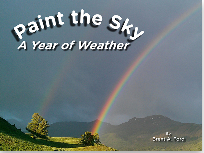 Paint the Sky <br><i>A Year of Weather</i>
